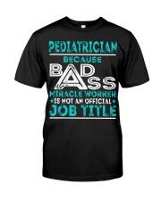 Pediatrician Classic T-Shirt front