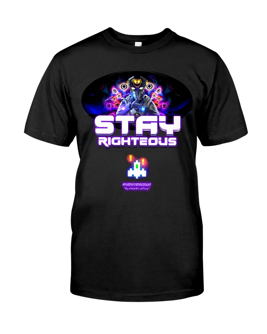 Stay Righteous Classic T-Shirt