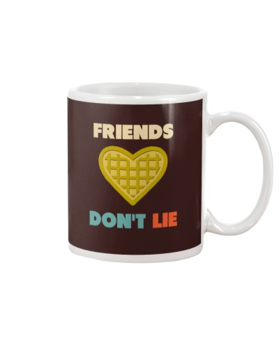 Friends Don t Lie tees