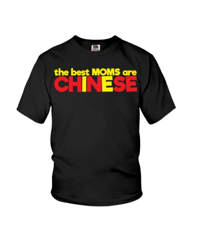 The Best Moms are Chinese Pride Mothers Day tees