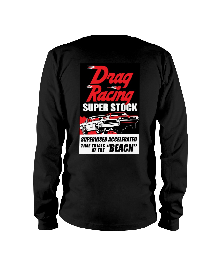 Nostalgia Super Stock Drag Racing T Shirt Long Sleeve Tee showcase