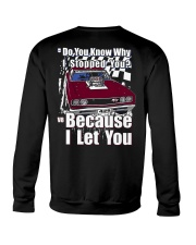 I Can't Drive 55 Crewneck Sweatshirt back