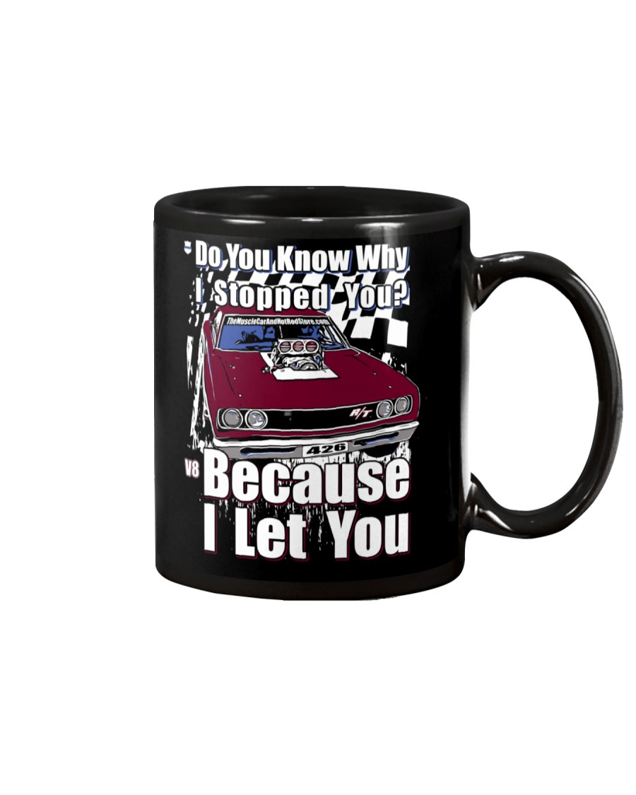 I Can't Drive 55 Mug