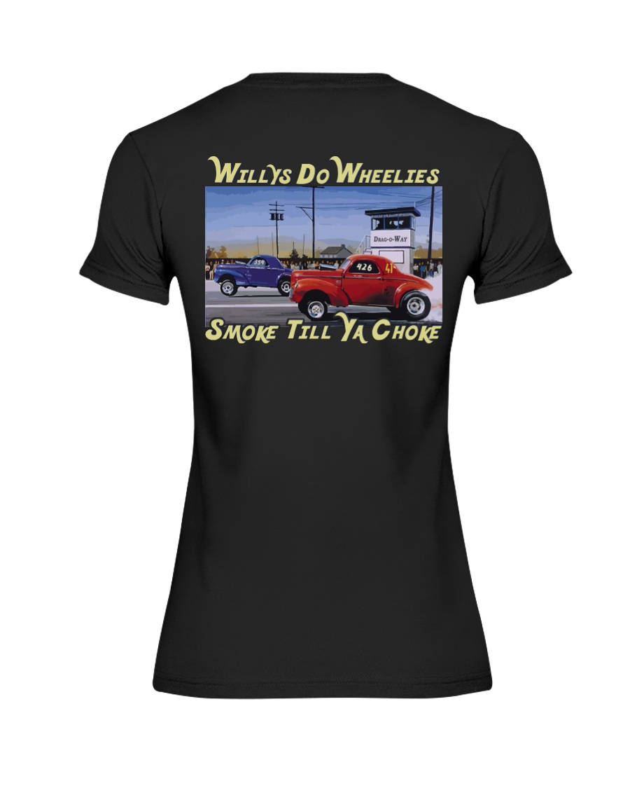 Willys Coupe Gasser Custom Drag Racing T Shirt Premium Fit Ladies Tee