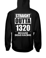 Straight Outta 1320 Funny Drag Racing T Shirts Hooded Sweatshirt thumbnail
