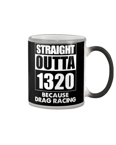 Straight Outta 1320 Funny Drag Racing T Shirts