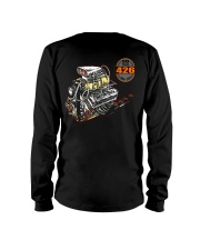 426 Hemi 1964 - 2014 Dragster or Pro Street Long Sleeve Tee back