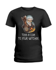 Toss  A Coin To Your Witcher Ladies T-Shirt thumbnail