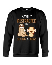 Easily Distracted By Sloths And Dogs Tshirt Sloth Crewneck Sweatshirt front