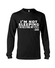 i'm not sleeping i'm resting my eyes dad Long Sleeve Tee thumbnail