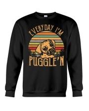 Every Day I'm Puggle'n T Shirt Crewneck Sweatshirt thumbnail
