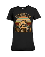 Every Day I'm Puggle'n T Shirt Premium Fit Ladies Tee thumbnail