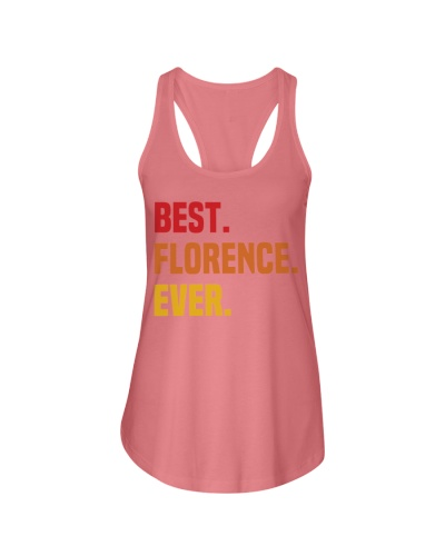 Best FLORENCE Ever