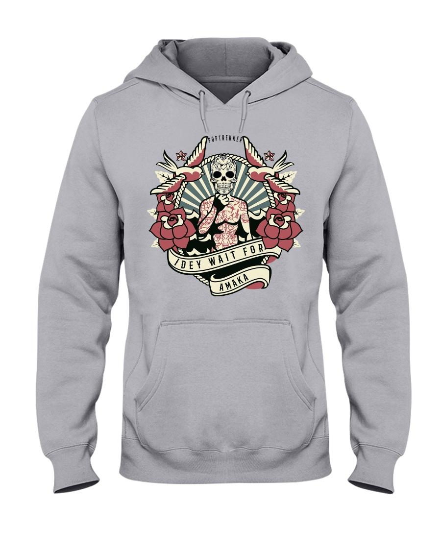 I DEY WAIT FOR AMAKA Hooded Sweatshirt