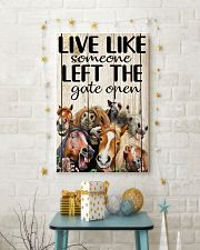 Live like someone left the gate open 11x17 Poster lifestyle-holiday-poster-3