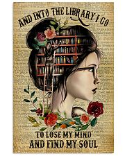 And into the library I go to lose my mind 11x17 Poster front