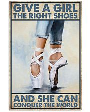 Give a girl the right shoes 11x17 Poster front
