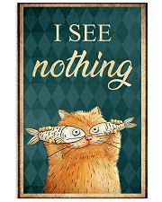 I see nothing  11x17 Poster front