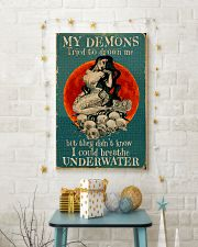 My demons tried to drown me 11x17 Poster lifestyle-holiday-poster-3