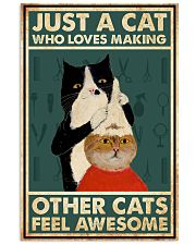 Just a cat who loves making other cats feel 11x17 Poster front