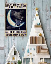 Everything will kill you so choose something fun 11x17 Poster lifestyle-holiday-poster-2