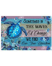 Sometimes in the waves of change 17x11 Poster front