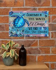 Sometimes in the waves of change 17x11 Poster poster-landscape-17x11-lifestyle-23