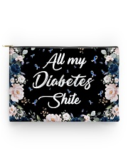 All my diabetes shite Accessory Pouch - Standard front