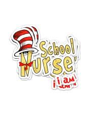sticker I am nurse school Sticker - 6 pack (Vertical) front