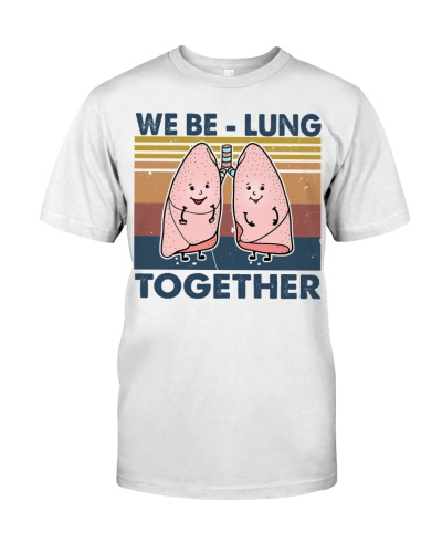 be lung together