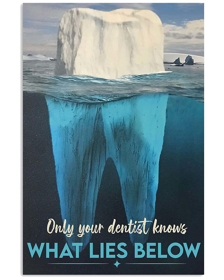 dentist lie below 11x17 Poster