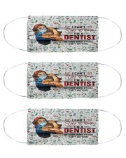 can't stay dentist  Cloth Face Mask - 3 Pack front