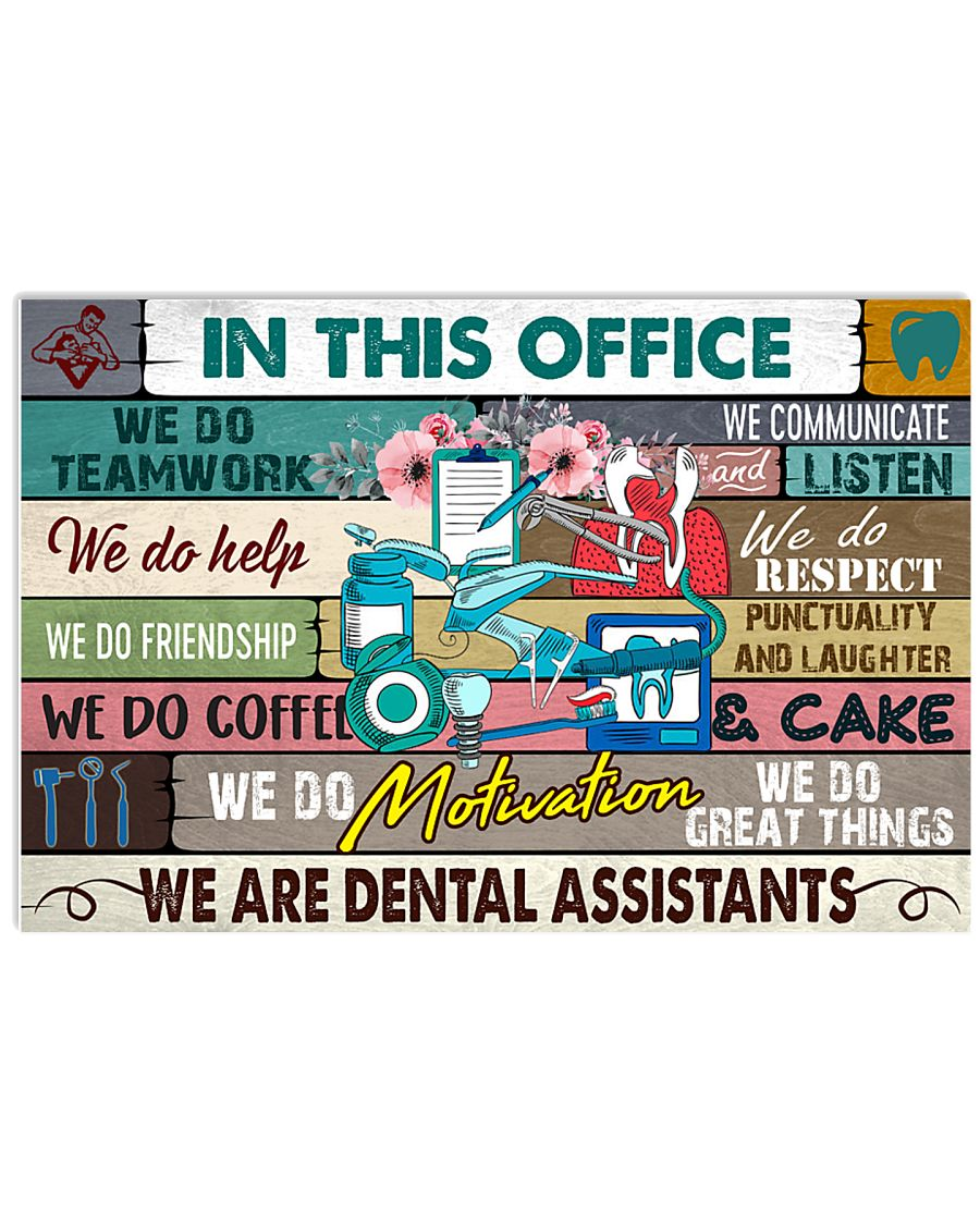 this-office-dental-assistant 17x11 Poster
