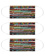School Counselor here for you mas Cloth Face Mask - 3 Pack front