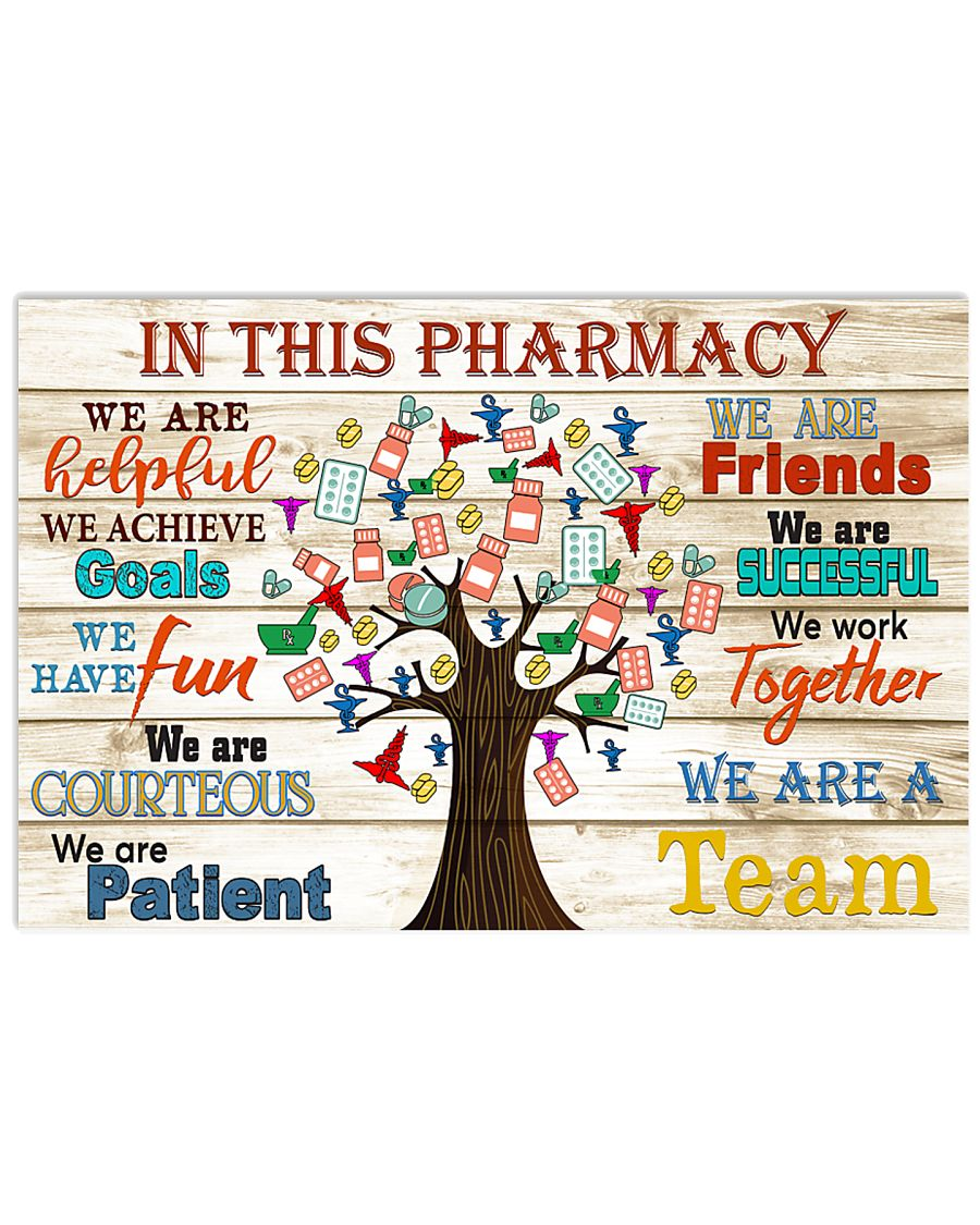 in this pharmacy 17x11 Poster