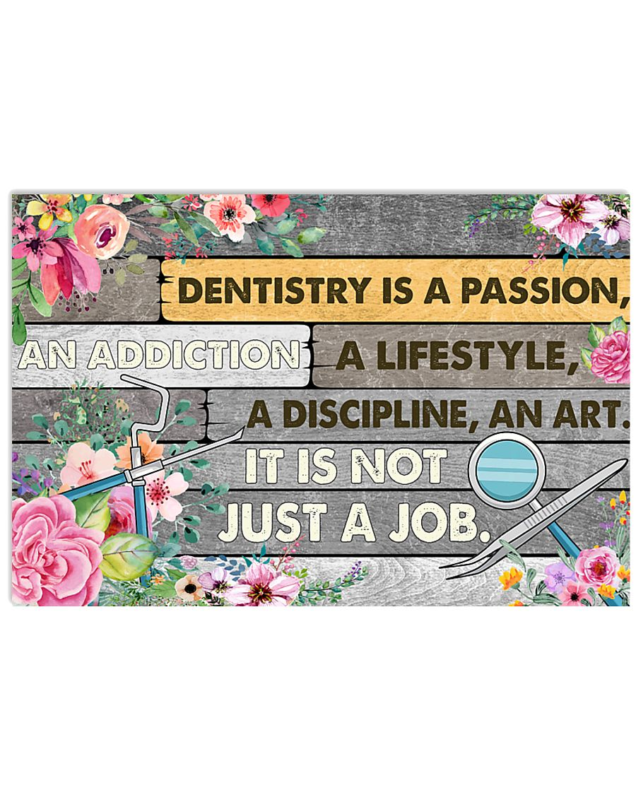 passion dentistry 36x24 Poster