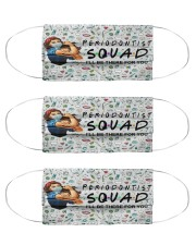 squad mask Periodontist Cloth Face Mask - 3 Pack front