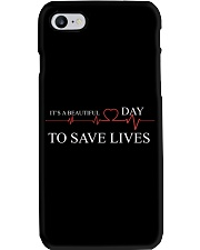 It's A Beautiful Day To Save Lives Phone Case thumbnail