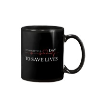 It's A Beautiful Day To Save Lives Mug thumbnail