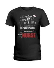 God Made Nurses Ladies T-Shirt front