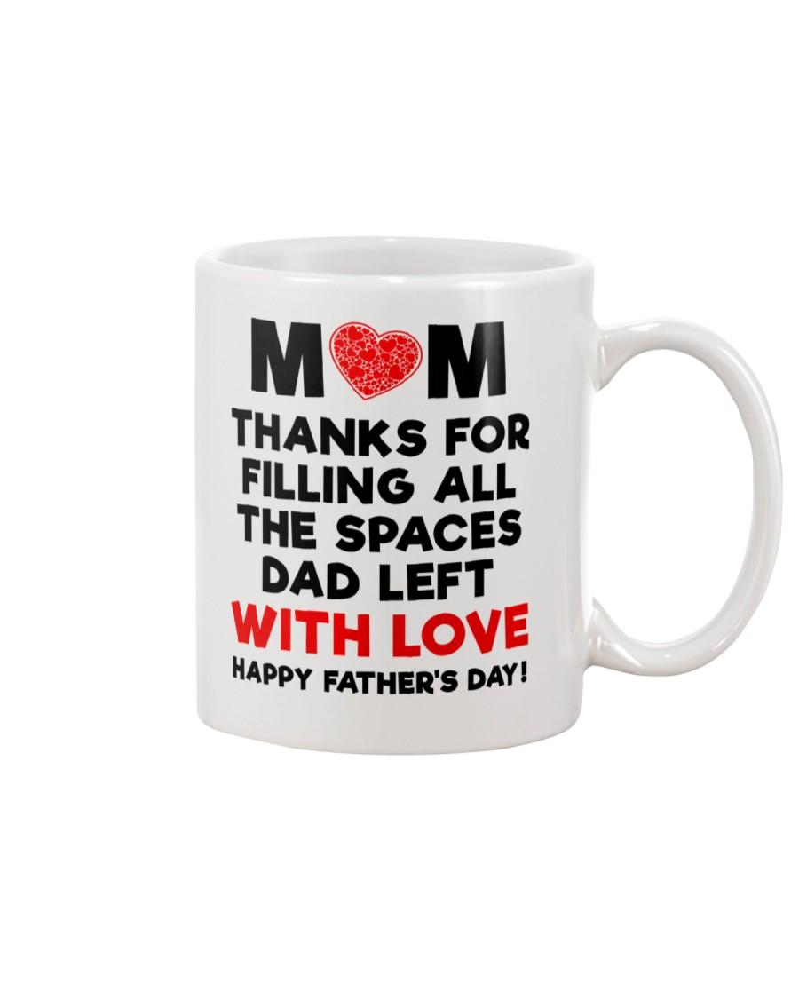 Mom filling Spaces Dad Left Mug