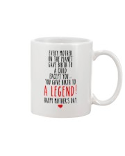 Give Birth To A Legend  Mug front