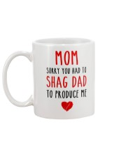 Shag Dad Produce Me  Mug back