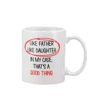 Like Father Like Daughter Is Good For Me Mug front