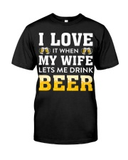 Love Wife Let Drink Beer Classic T-Shirt front