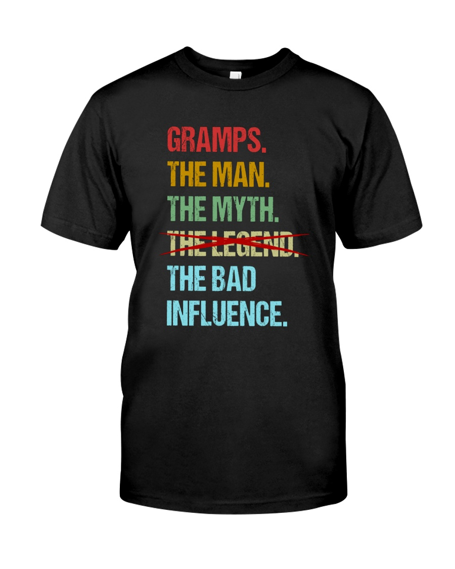 Gramps Bad Influencer Classic T-Shirt