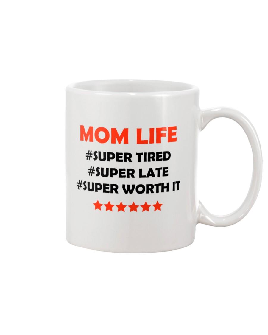 Mom Life Super Tired Mug