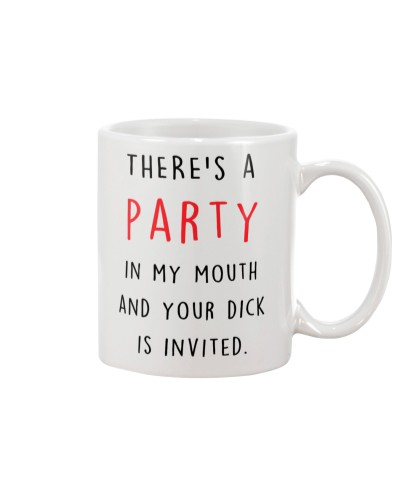 There's A Party In My Mouth And Your Dick