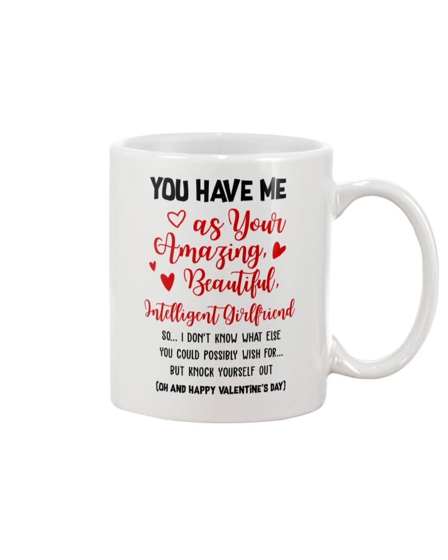 You Have Me Mug