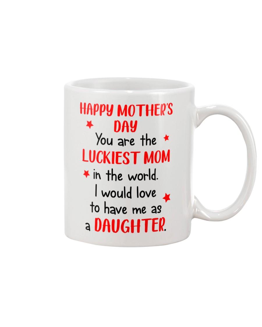 Luckiest Mom In The World Mug